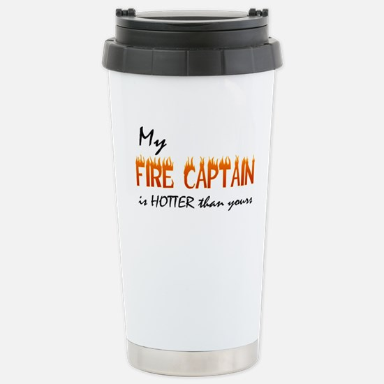 My Fire Captain is Hotter Stainless Steel Travel M