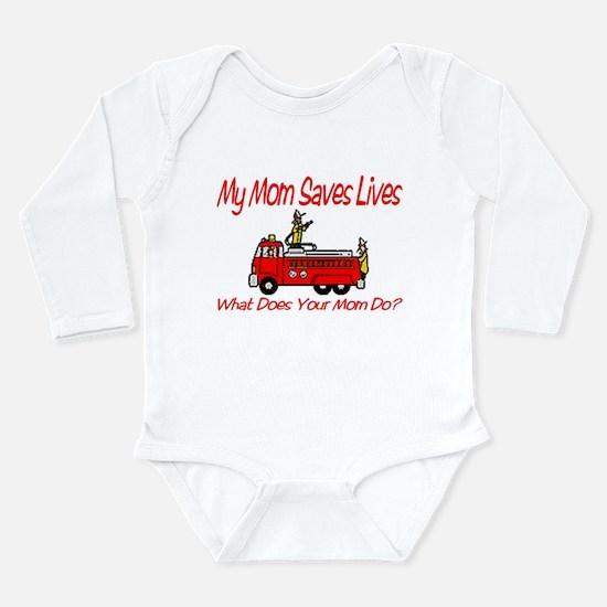 Firefighter Saves Lives-Mom Long Sleeve Infant Bod