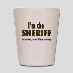 I'm the Sheriff Shot Glass