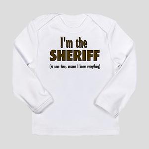 I'm the Sheriff Long Sleeve Infant T-Shirt