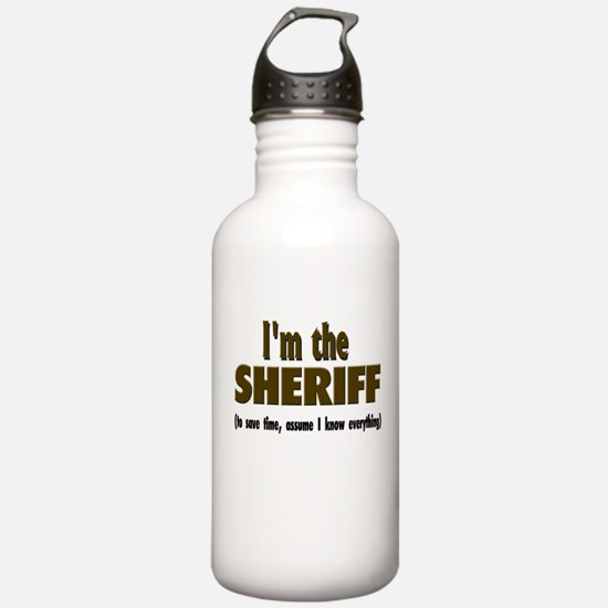I'm the Sheriff Water Bottle