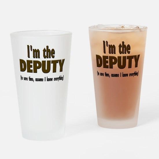 I'm the Deputy Drinking Glass