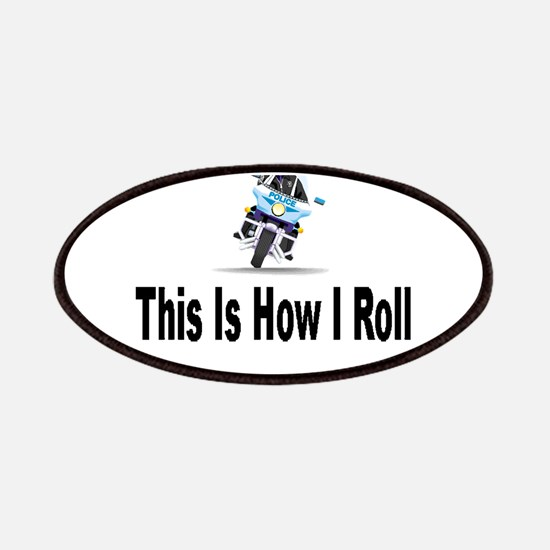 Police-How I Roll Patches