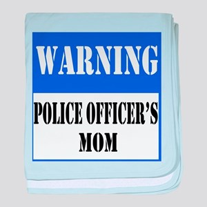 Police Warning-Mom baby blanket