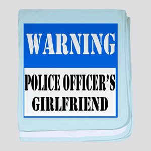 Police Warning-Girlfriend baby blanket