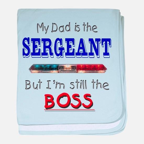Dad is SERGEANT baby blanket