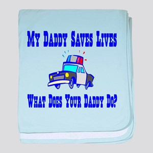 Police Saves Lives-Daddy baby blanket