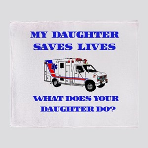 Ambulance Saves Lives-Daughte Throw Blanket