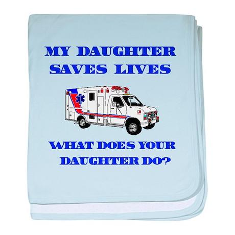 Ambulance Saves Lives-Daughte baby blanket