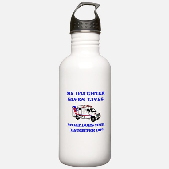 Ambulance Saves Lives-Daughte Water Bottle