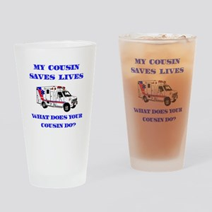 Ambulance Saves Lives-Cousin Drinking Glass
