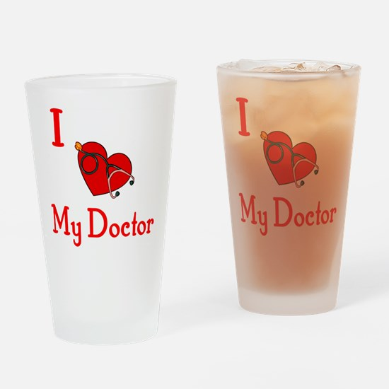 I Love My-Doctor Drinking Glass