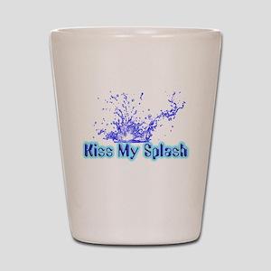 Kiss My Splash Shot Glass