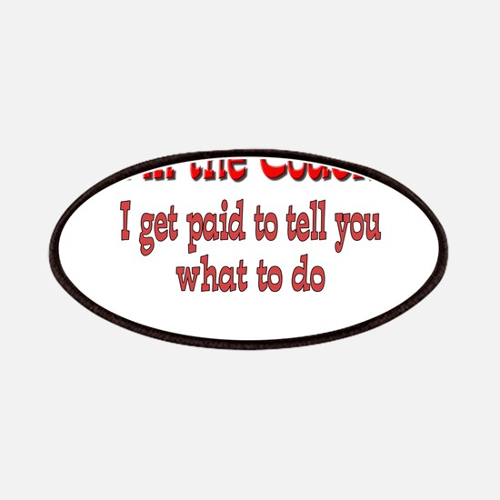 I Get Paid- Coach Patches