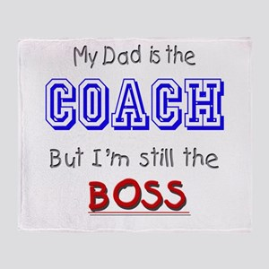 My Dad Is The COACH Throw Blanket