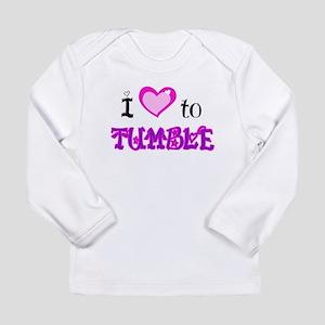 I Love to Tumble Long Sleeve Infant T-Shirt