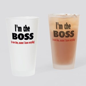 I'm the Boss Drinking Glass