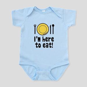 I'm Here to Eat Infant Bodysuit