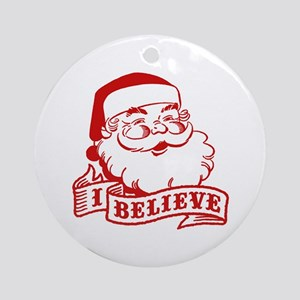 I Believe Santa Ornament (Round)