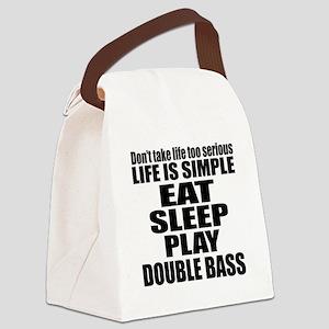 Eat Sleep And Double bass Canvas Lunch Bag
