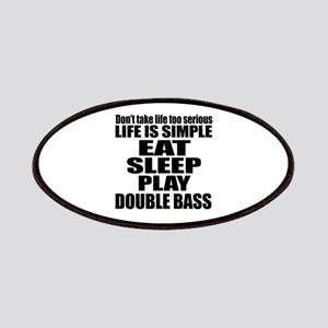 Eat Sleep And Double bass Patch