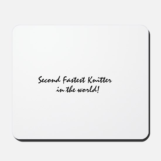 second fastest knitter Mousepad
