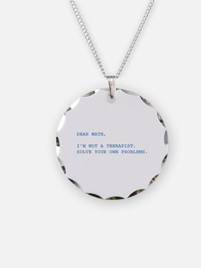 Dear Math Necklace
