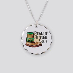 Peanut Butter Slut Necklace Circle Charm