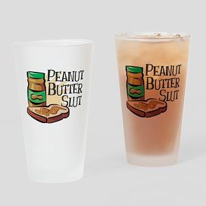 Peanut Butter Slut Drinking Glass