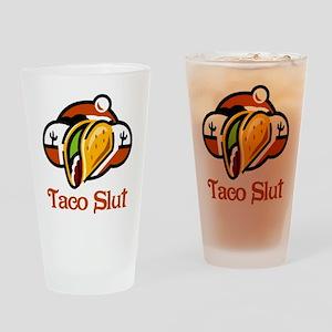 Taco Slut Drinking Glass
