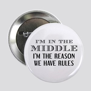 "I'm In The Middle 2.25"" Button"