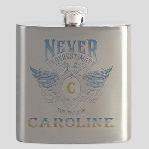 Never underestimate the power of caroline Flask