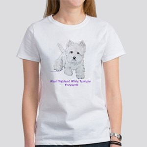 Westies Forever!! Women's T-Shirt