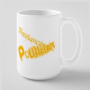 Freelance Politician Large Mug