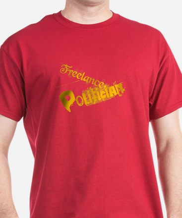 Freelance Politician T-Shirt