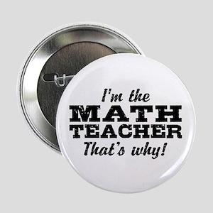 """Math Teacher 2.25"""" Button"""