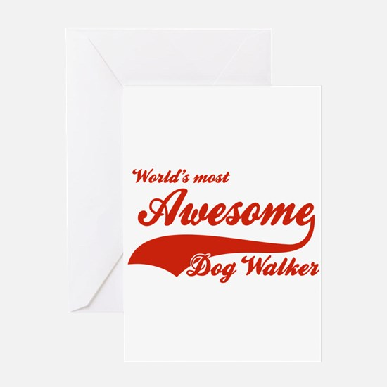 World's Most Awesome Dog-walker Greeting Card