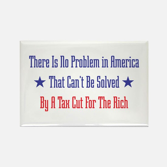 Tax Cut For Rich Rectangle Magnet