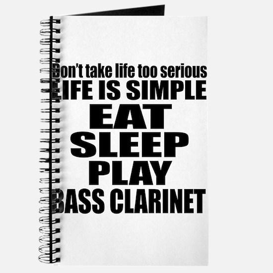 Eat Sleep And Bass Clarinet Journal