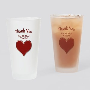For All That You Do Drinking Glass