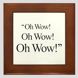 """""""Oh Wow"""" Framed Tile"""