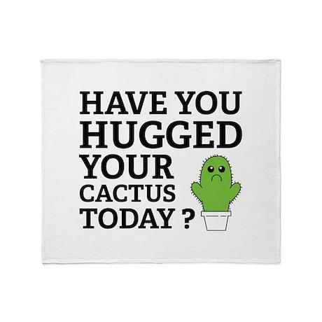 Hugged Your Cactus Throw Blanket