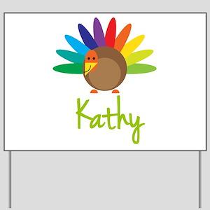 Kathy the Turkey Yard Sign