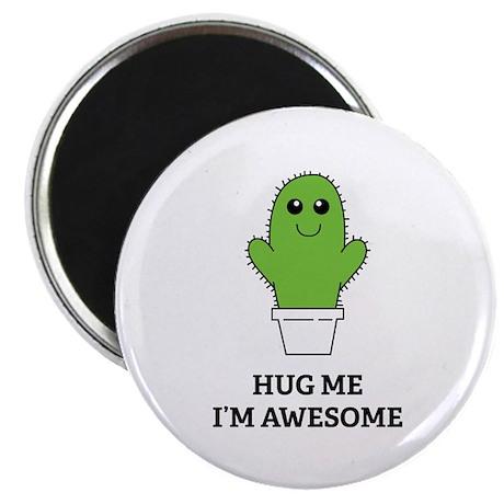 Hug Me I'm Awesome Magnet