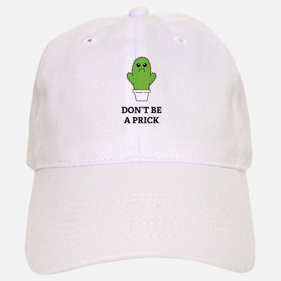 Don't be a Prick Hat