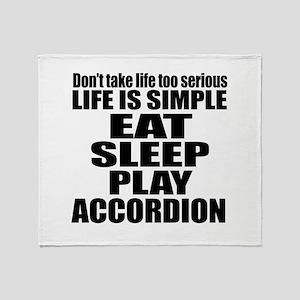 Eat Sleep And Accordion Throw Blanket