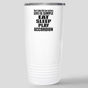 Eat Sleep And Acc 16 oz Stainless Steel Travel Mug