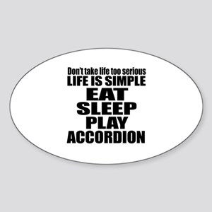 Eat Sleep And Accordion Sticker (Oval)