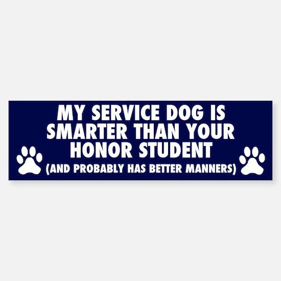 MY SERVICE DOG IS SMARTER Bumper Car Car Sticker