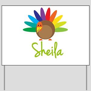 Sheila the Turkey Yard Sign
